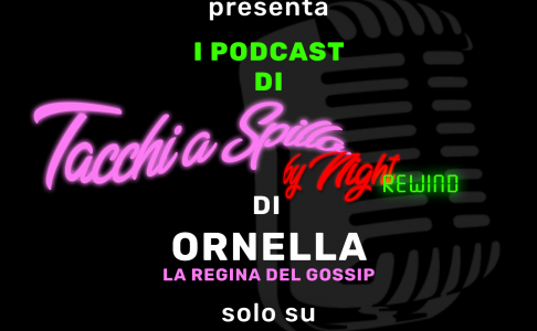 Tacchi a spillo by night REWIND