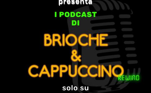 Brioche & Cappuccino REWIND